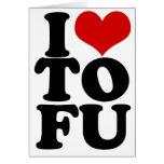 I Love Tofu Funny Vegan humor Greeting Card