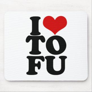 I Love Tofu Funny Vegan humor Mousepad