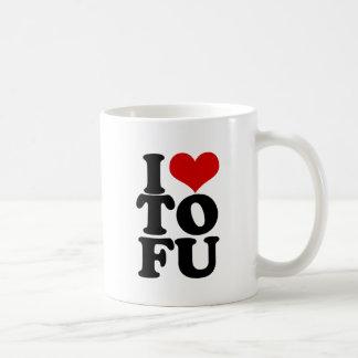 I Love Tofu Funny Vegan humor Coffee Mug
