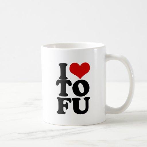 I Love Tofu Funny Vegan humor Classic White Coffee Mug