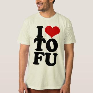 I Love Tofu Funny Vegan humor T Shirt