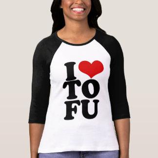 I Love Tofu Funny Vegan humor Tee Shirt
