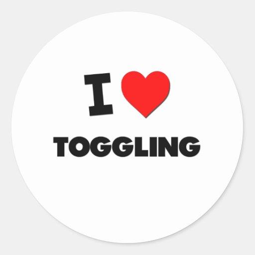 I love Toggling Round Sticker