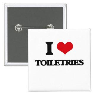I love Toiletries 2 Inch Square Button