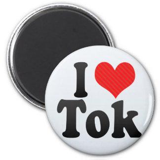 I Love Tok 2 Inch Round Magnet