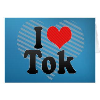 I Love Tok Card