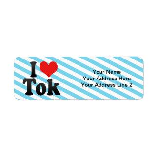 I Love Tok Label