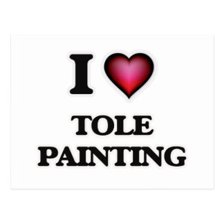 I Love Tole Painting Postcard