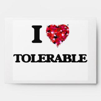 I love Tolerable Envelopes
