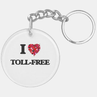 I love Toll-Free Double-Sided Round Acrylic Keychain