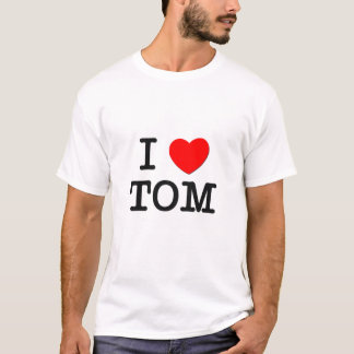 I Love Tom T-Shirt