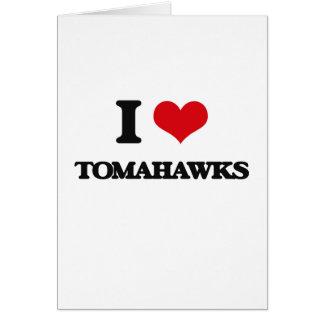 I love Tomahawks Greeting Card