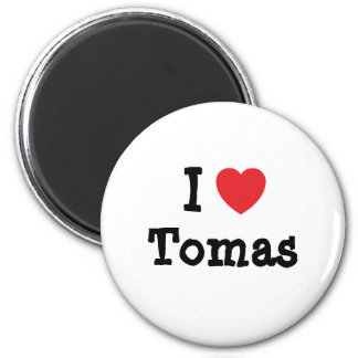 I love Tomas heart custom personalized 2 Inch Round Magnet