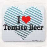 I Love Tomato Beer Mousepads