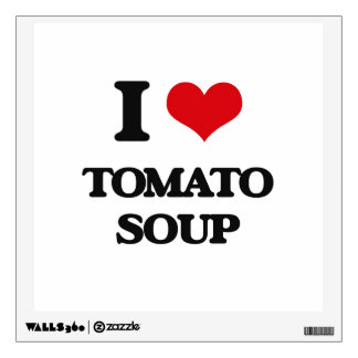 I love Tomato Soup Room Graphics
