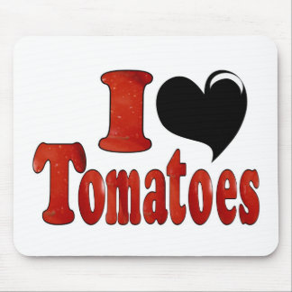 I Love Tomatoes Mouse Pad