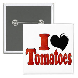 I Love Tomatoes Pinback Button