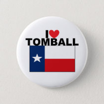 I Love Tomball, TX Button
