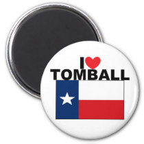 I Love Tomball, TX Magnet