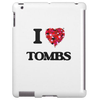 I love Tombs