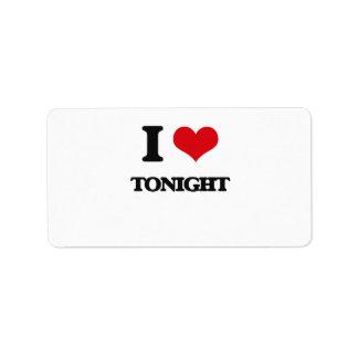 I love Tonight Address Label