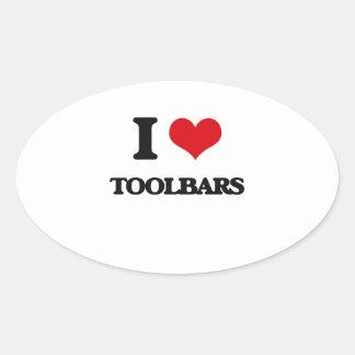 I love Toolbars Oval Sticker