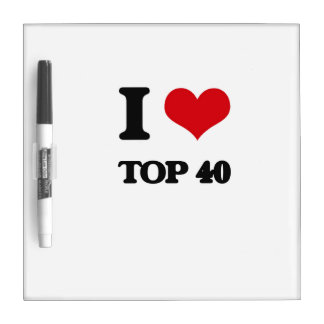 I Love TOP 40 Dry-Erase Boards