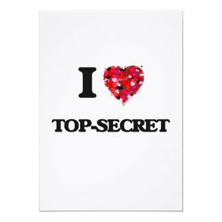 I love Top-Secret 5x7 Paper Invitation Card