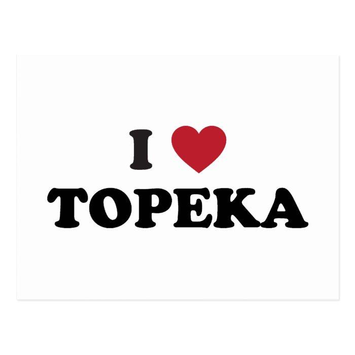 I Love Topeka Kansas Postcard