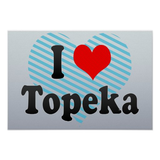 I Love Topeka, United States Print