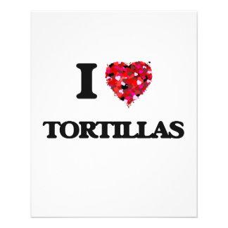 """I love Tortillas 4.5"""" X 5.6"""" Flyer"""