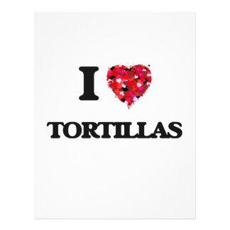 """I love Tortillas 8.5"""" X 11"""" Flyer"""