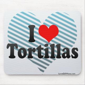 I Love Tortillas Mousepad