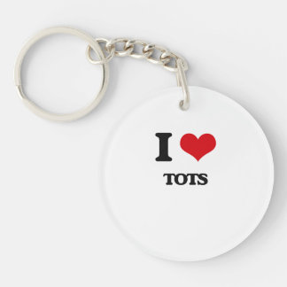 I love Tots Single-Sided Round Acrylic Keychain