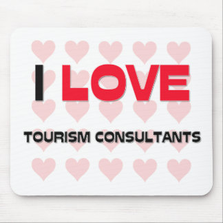 I LOVE TOURISM CONSULTANTS MOUSE PADS