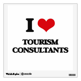 I love Tourism Consultants Wall Graphic