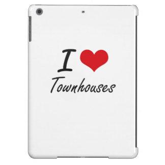 I love Townhouses iPad Air Covers