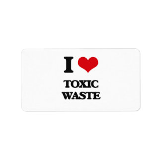 I love Toxic Waste Address Label