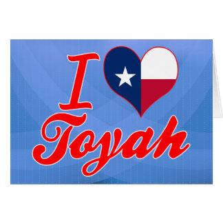 I Love Toyah, Texas Card