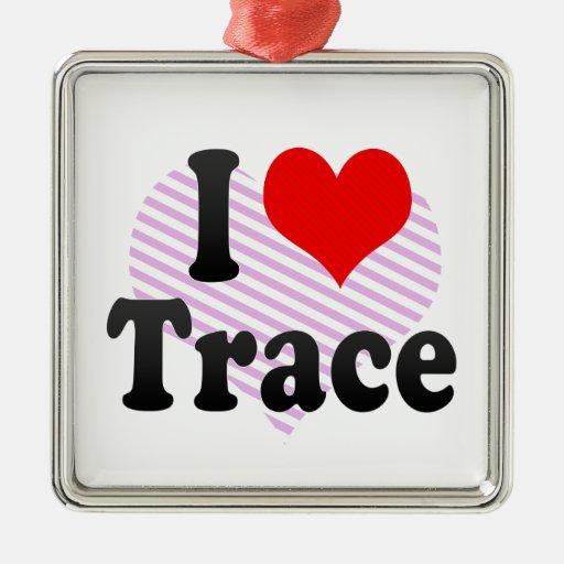 I love Trace Square Metal Christmas Ornament