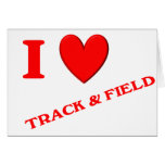 I Love Track and Field Greeting Card