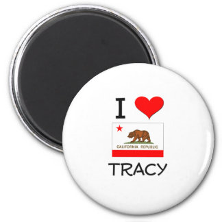 I Love TRACY California 2 Inch Round Magnet