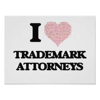 I love Trademark Attorneys (Heart made from words) Poster