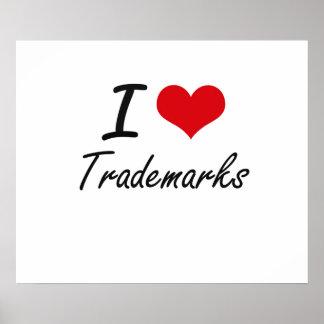 I love Trademarks Poster