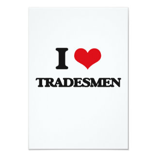 I love Tradesmen 3.5x5 Paper Invitation Card