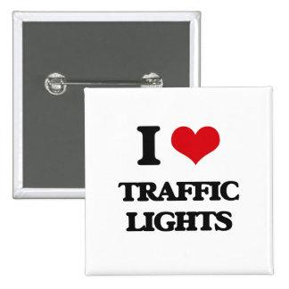 I love Traffic Lights Pinback Button