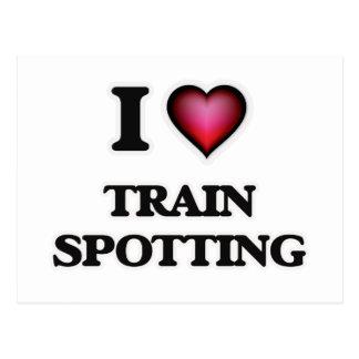 I Love Train Spotting Postcard