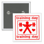I Love Training Day Pin