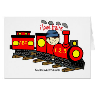I LOVE TRAINS - LOVE TO BE ME.png Greeting Card