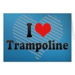 I Love Trampoline Greeting Cards